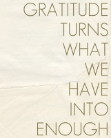 gratitute-turns-what-we-have-into-enough-image